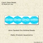 Fire Polished 6mm Faceted Round Beads:Matte Aquamarine [50]