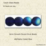 Czech Glass 6mm Round Druk Beads:AB/Matte Cobalt [50]