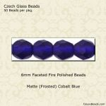 Fire Polished 6mm Faceted Round Beads:Matte Cobalt [50]