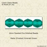 Fire Polished 6mm Faceted Round Beads:Matte Emerald [50]