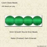 Czech Glass 4mm Round Druk Beads:Matte Dark Emerald [100]