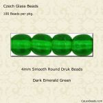 Czech Glass 4mm Round Druk Beads:Dark Emerald [100]