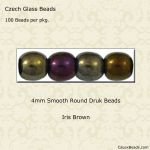 Czech Glass 4mm Round Druk Beads:Iris Brown [100]