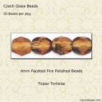 Fire Polished 4mm Faceted Round Beads:Topaz Tortoise [50]