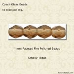 Fire Polished Beads, 4mm:Smoky Topaz [50]