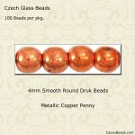 Czech Glass 4mm Round Druk Beads:Copper Penny [100]