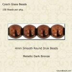 Czech Glass 4mm Round Druk Beads:Dark Bronze [100]