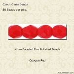 Fire Polished 4mm Faceted Round Beads:Opaque Red [50]
