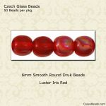 Czech Glass 6mm Round Druk Beads:Luster Iris Red [50]
