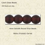 Czech Glass 4mm Round Druk Beads:Matte Garnet [100]
