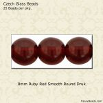 Druk Beads, 8mm:Ruby Transparent [25]