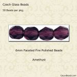 Fire Polished 6mm Faceted Round Beads:Amethyst [50]