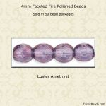 Fire Polished 4mm Faceted Round Beads:Luster Amethyst [50]
