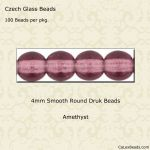 Czech Glass 4mm Round Druk Beads:Amethyst [100]