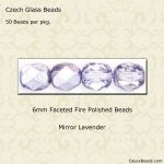 Fire Polished 6mm Faceted Round Beads:Mirror Lavender [50]