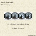 Czech Glass 4mm Round Druk Beads:Hematite [100]
