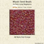 Miyuki Long Magatama:0140FR Red/Orange, AB Matte [12g]
