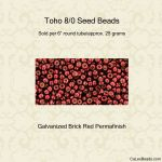 Toho 8/0:0564 Brick Red, Galvanized Permafinish [25g]