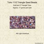 Toho Triangle 11/0:Light Amethyst, AB [17g]